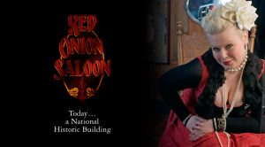Red Onion Saloon. Today... a National Historic Building
